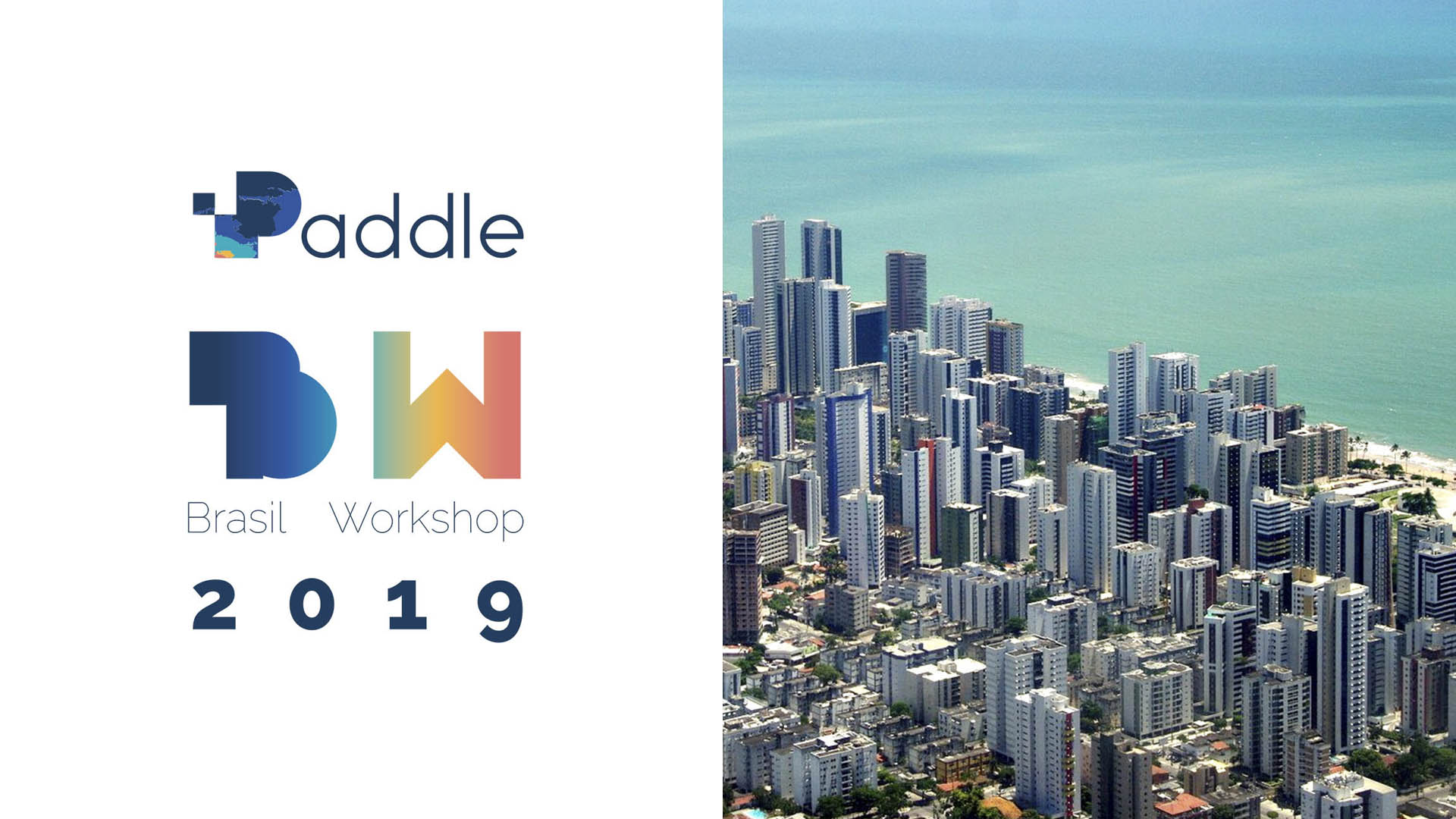2019 Paddle brazilian workshop in Recife